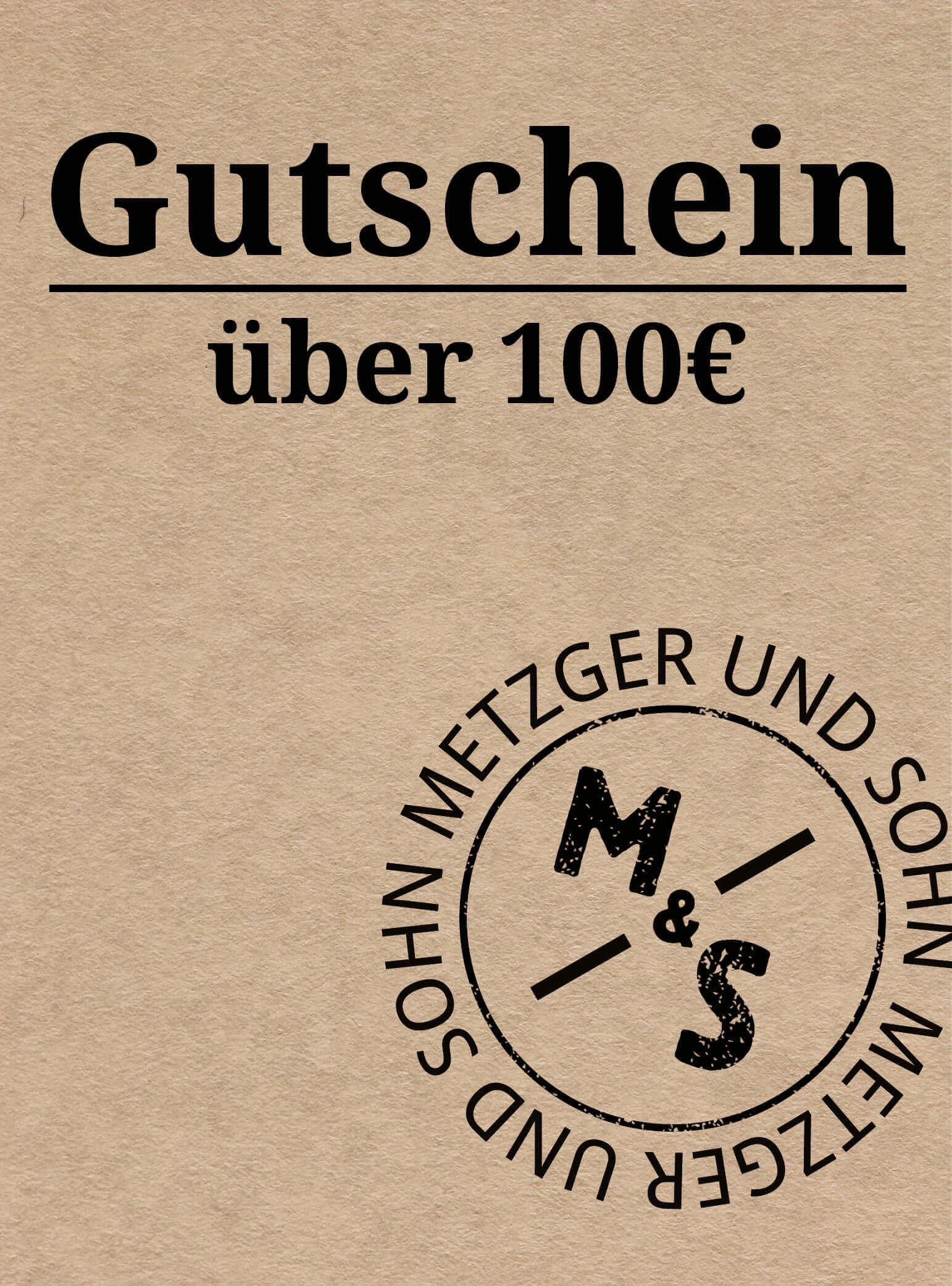 Metzger & Sohn Geschenkgutschein über 100 €