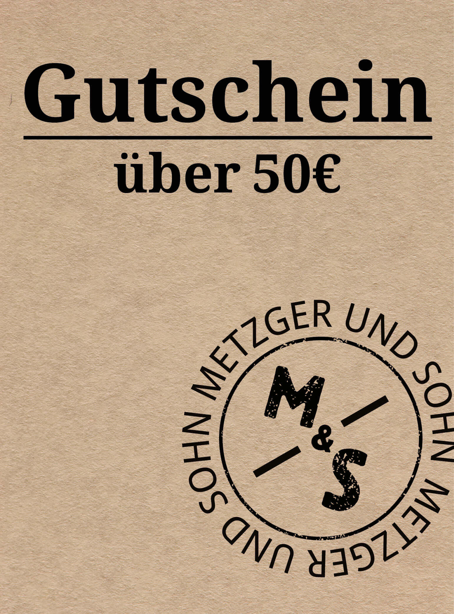 Metzger & Sohn Geschenkgutschein über 50 €